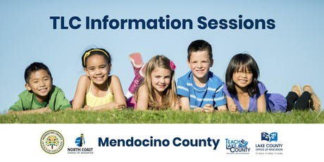 TLC Information Sessions: Mendocino County tickets