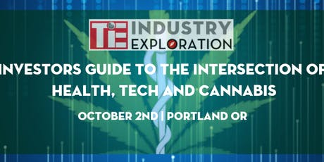 Investors Guide to the Intersection of Health, Tech & Cannabis tickets