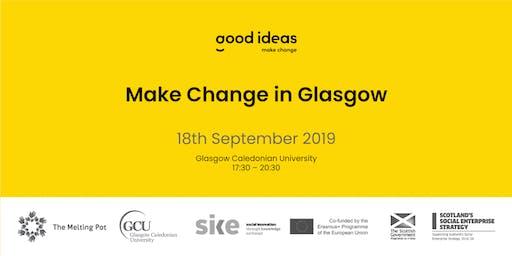Make Change in Glasgow - Good Ideas Catalyst