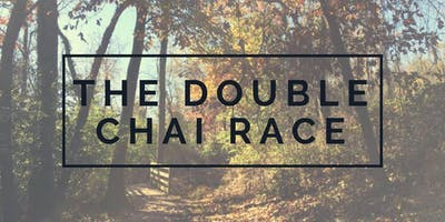 The Double Chai Race