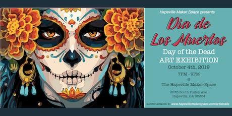 Día de Los Muertos Art Exhibit | Art.Vibes.Fun. tickets