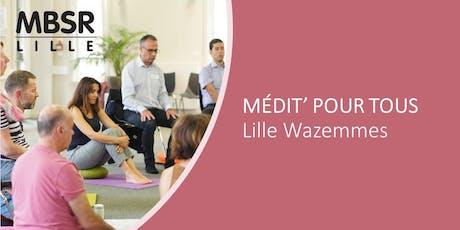 MBSR-Lille : Médit' pour tous (Mercredi soir à Lille Wazemmes) billets