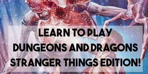 D&D Learn to Play - Stranger Things Edition!