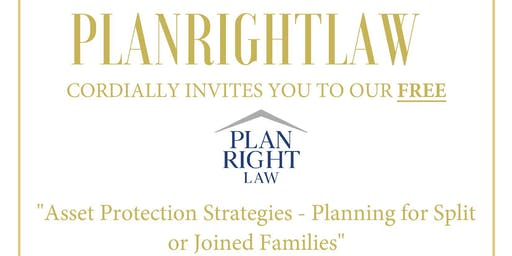 Asset Protection Series - How to Handle Split/Joined Families