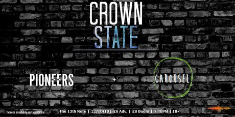 Crown State with Pioneers + Carousel tickets