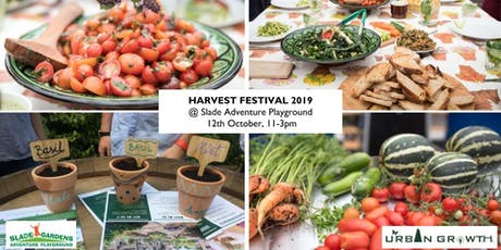 Harvest Festival at Slade! Home-grown veg, Cooking & Growing Activities tickets