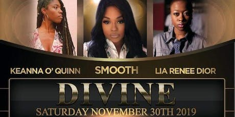 SMOOTH / KEANNA O 'QUINN / LIA RENEE DIOR  tickets