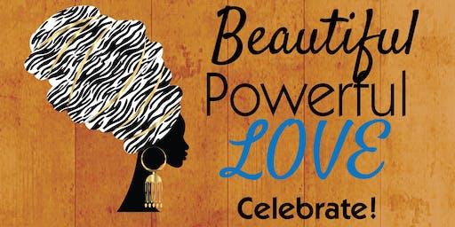 Beautiful. Powerful. Love. ~ Black Women's Transformation & Healing
