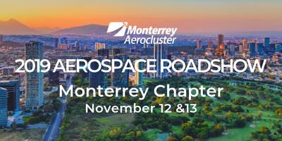 Aerospace Roadshow 2019 - Monterrey Chapter