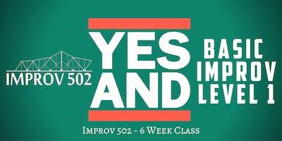 Improv 502 Level 1 Basic Improv Classes (6 Week Co