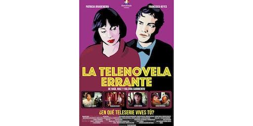 "Cine Chileno - ""La Telenovela Errante"""