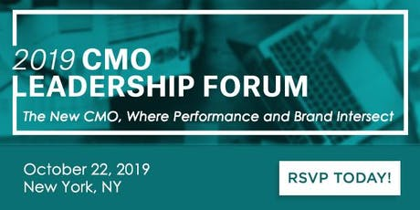 2019 Marketing Leadership Forum: The New CMO, Where Performance and Brand I tickets