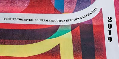 Pushing the Envelope: Harm Reduction in Policy & Practice
