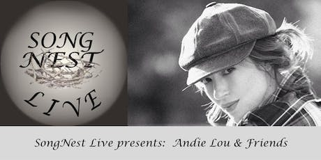 SongNest presents Andie Lou and Friends, Tuesday October 8th, 2019 tickets