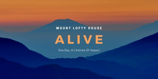 Alive - Mount Lofty House, Adelaide