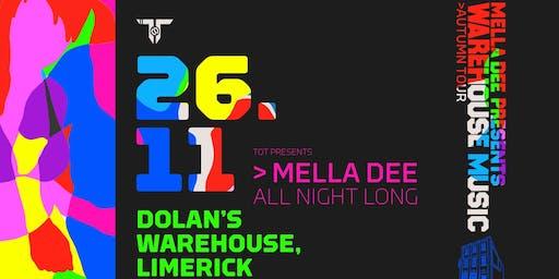 Mella Dee presents: Warehouse Music : Limerick