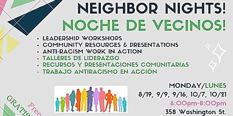 Neighbor Nights / Noche de Vecinos tickets