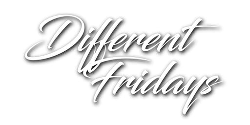 Different Fridays