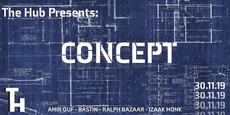 The Hub Presents: Concept tickets