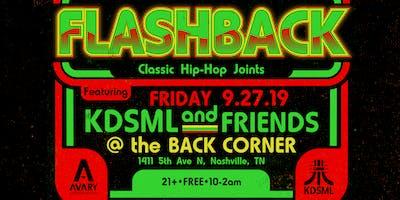 Flashback: Classic Hip-Hop Joints FT: KDSML