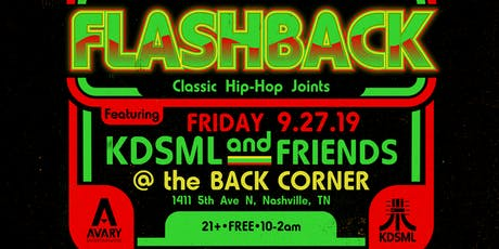Flashback: Classic Hip-Hop Joints FT: KDSML tickets