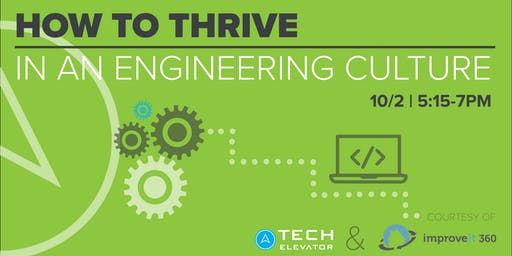 How to Thrive in an Engineering Culture - COLUMBUS