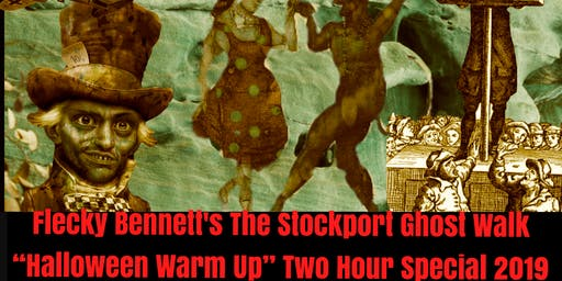 """Flecky Bennett's The Stockport Ghost Walk """"Halloween Warm Up"""" Two Hour Special 2019"""