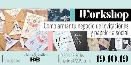 Workshop: CÓMO ARMAR TU NEGOCIO DE INVITACIONES Y PAPELERÍA SOCIAL entradas