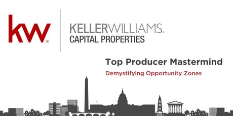 Demystifying Opportunity Zones - Fall 2019 Top Producer Mastermind tickets