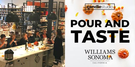 POUR AND TASTE WITH WILLIAMS SONOMA tickets