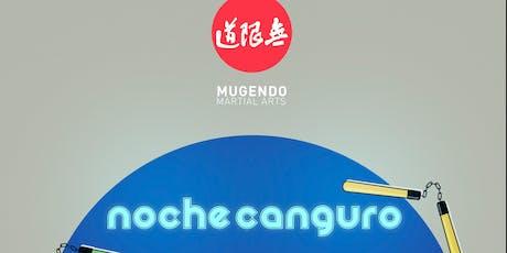 NOCHE CANGURO MUGENDO entradas