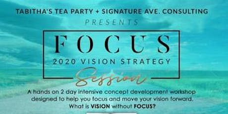 Focus: 2020 Strategy Session tickets