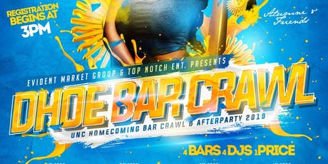 DHOE BAR CRAWL & AFTER PARTY [ 21+ ] tickets