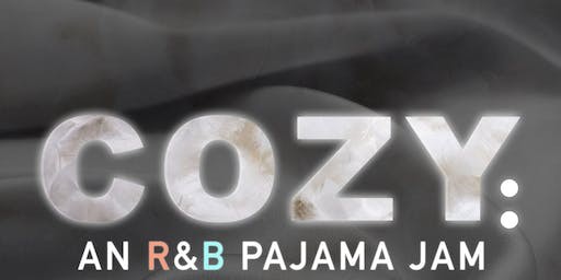 Cozy: An R&B Pajama Jam