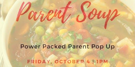 Parent Soup tickets