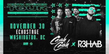 Cash Cash x R3HAB tickets