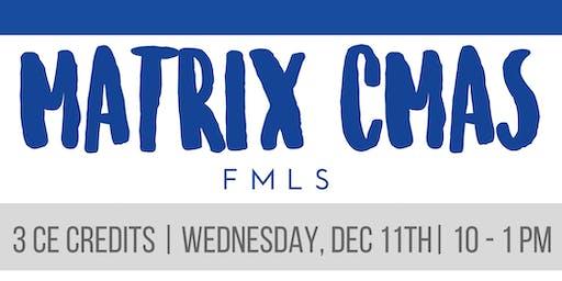 FMLS Matrix CMAS - 3 Hour CE Class
