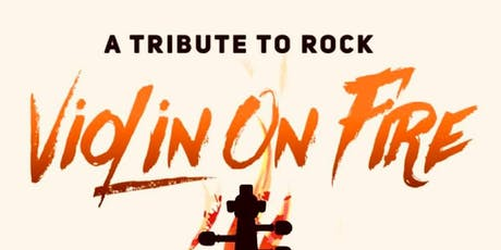 A Tribute to Rock by Violin on Fire tickets