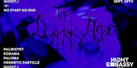 Ghost, I x No Start No End present:  The Dark Age tickets