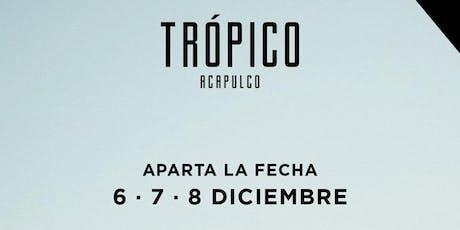 Trópico 2019|Noches Electrónicas Informa tickets