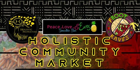 Holistic Community Market  tickets