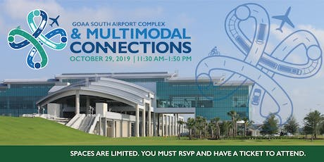 GOAA South Airport Complex & Multimodal Connections Presentation and Tour tickets
