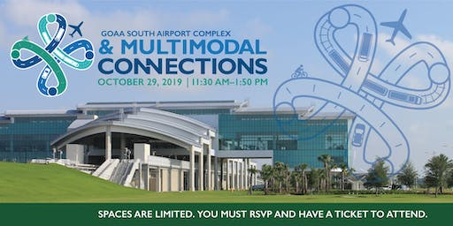 GOAA South Airport Complex & Multimodal Connections Presentation and Tour