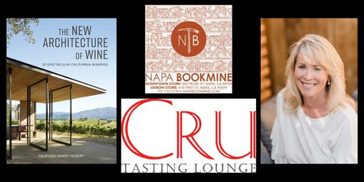 The New Architecture of Wine // Heather Hebert at CRU Tasting Lounge