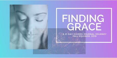 Finding Grace - A 21-Day Journal Journey  tickets