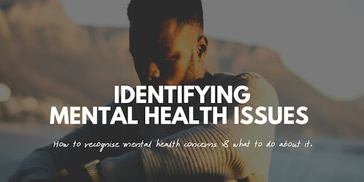 Identifying Mental Health Issues