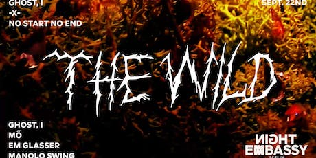 Ghost, I x No Start No End present:  The Wild tickets