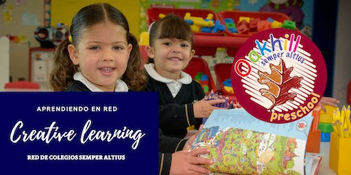 Creative learning methodology for the youngest in the classroom - Oakhill Preschool México