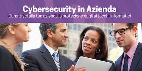 Cybersecurity in Azienda | Evento Gratuito biglietti
