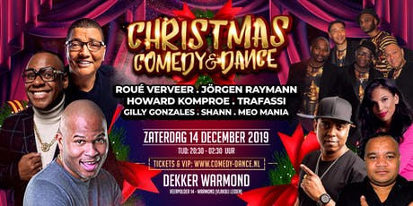 CHRISTMAS -COMEDY & DANCE- met Roué Verveer en Trafassi tickets
